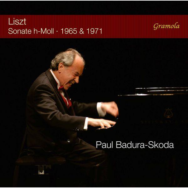 Paul Badura-Skoda - Liszt : Piano Sonata in B Minor (1965 & 1971 Recordings)