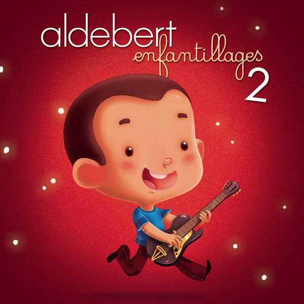 Aldebert - Enfantillages 2