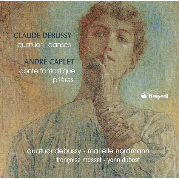 Quatuor Debussy - Debussy & Caplet: Chamber Works