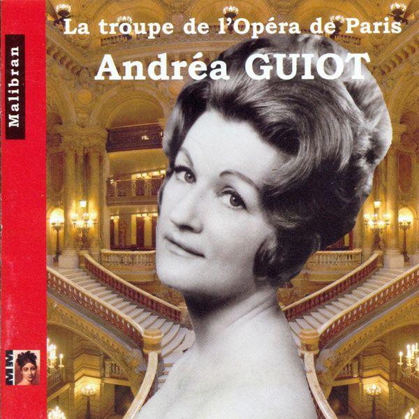 Andrea Guiot - La troupe de l'Opéra de Paris : Andréa Guiot (Live)