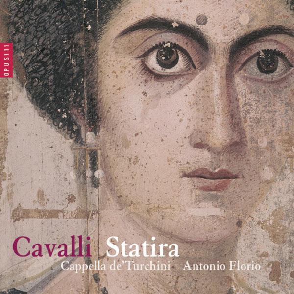 Antonio Florio - Cavalli: Statira