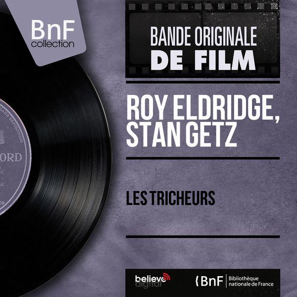 Roy Eldridge - Les tricheurs (Original Motion Picture Soundtrack, Mono Version)