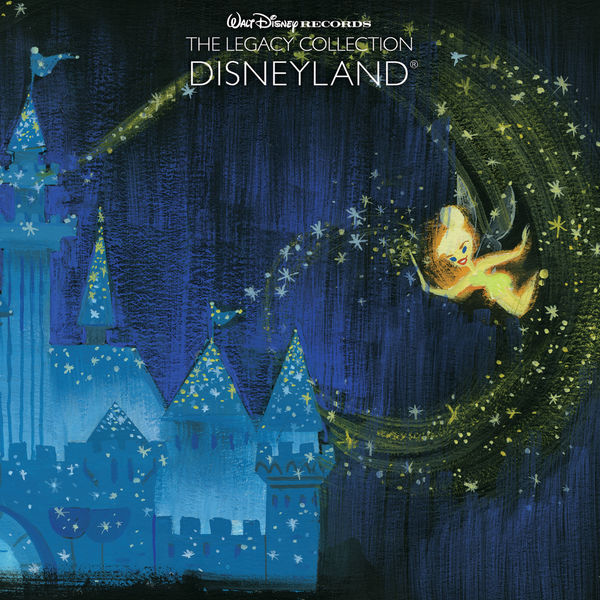 Various Artists - Disneyland - Walt Disney Records The Legacy Collection