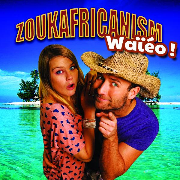 Zoukafricanism - Waiéo
