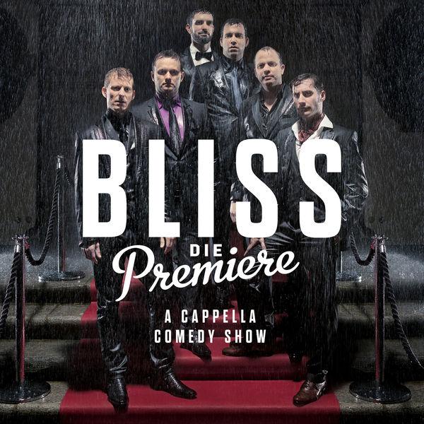 Bliss - Die Premiere