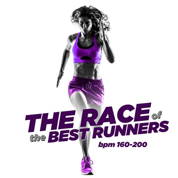 Various Artists - The Race of the Best Runners - BPM 160/200