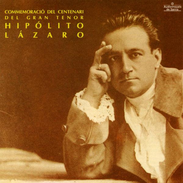 Giuseppe Verdi - Commemoració del Centenari del Gran Tenor Hipólito Lázaro
