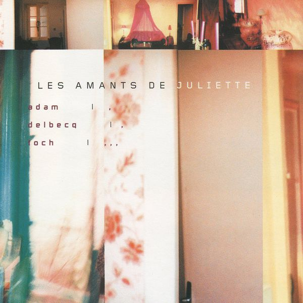 Serge Adam - Les Amants de Juliette