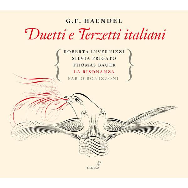 Roberta Invernizzi - Handel: Duetti e terzetti italiani