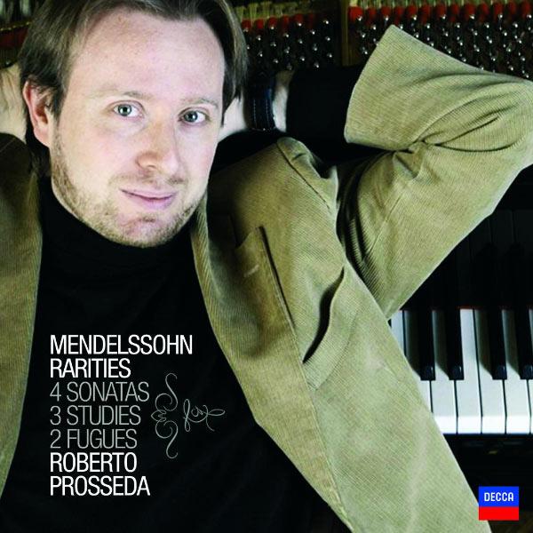 Roberto Prosseda - Mendelssohn Rarities