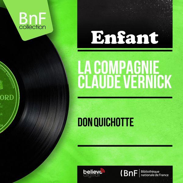 La Compagnie Claude Vernick - Don Quichotte (Mono Version)
