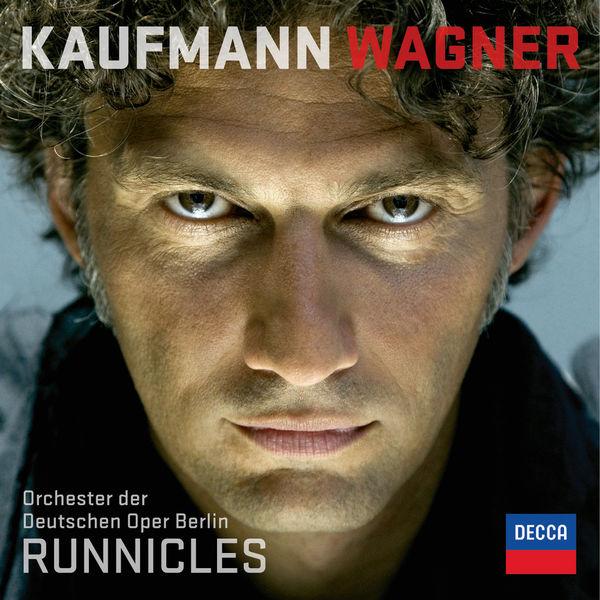 Jonas Kaufmann - Richard Wagner : Airs d'opéras - Wesendonck Lieder
