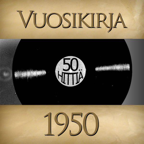 Vuosikirja - Vuosikirja 1950 - 50 hittiä