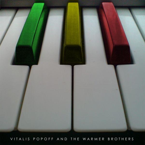 Vitalis Popoff - The Warmer Brothers
