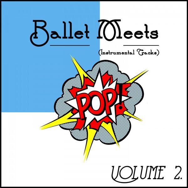 C. Steven - Ballet Meets Pop! Vol. 2 (Instrumental Songs)