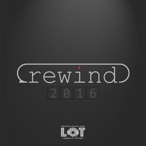 Legacy of Thought: Rewind 2016