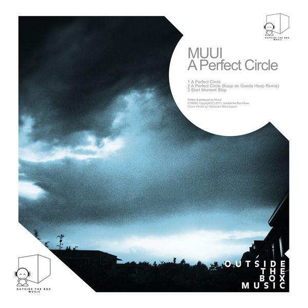 MUUI - A Perfect Circle