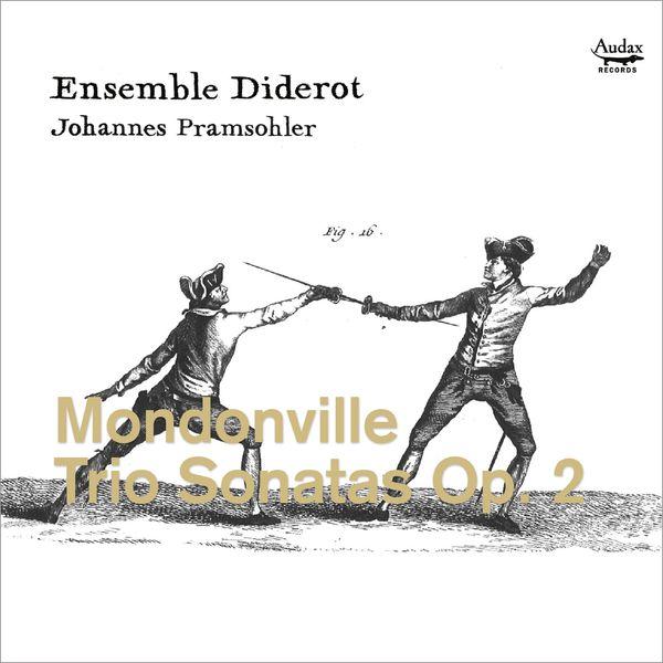 Johannes Pramsohler - Mondonville : Trio Sonatas, Op. 2