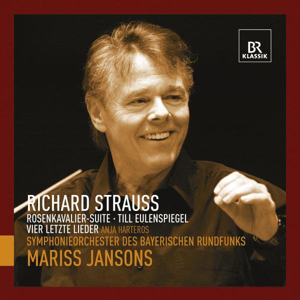 Mariss Jansons - Richard Strauss : Der Rosenkavalier Suite - Till Eulenspiegels lustige Streiche - Vier letzte Lieder