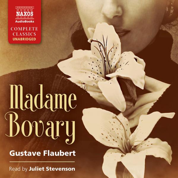 Juliet Stevenson - Madame Bovary (Unabridged)