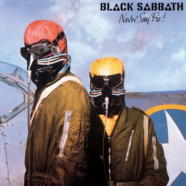 Black Sabbath|Never Say Die!  (2009 Remastered Version)