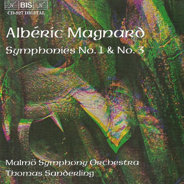 Malmö Symphony Orchestra - MAGNARD: Symphony No. 1 in C minor / Symphony No. 3 in B flat minor