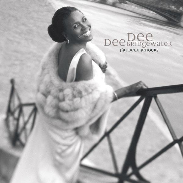 Dee Dee Bridgewater - J'ai Deux Amours