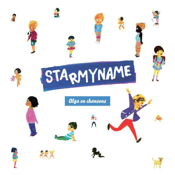 Starmyname - Olga en chansons