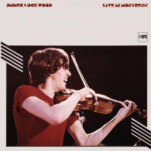 Didier Lockwood - Didier Lockwood Live in Montreux