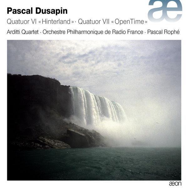 """Arditti Quartet - Dusapin: Quatuor Vl """"Hinterland"""" & Quatuor Vll """"OpenTime"""""""