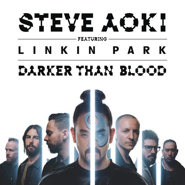 Steve Aoki - Darker Than Blood