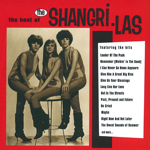 The Shangri-Las - The Best Of The Shangri-Las