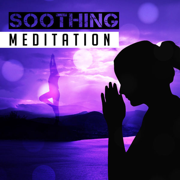 Album Soothing Meditation Peaceful Nature Sounds For Yoga Healing Stress Relief Chakra Balancing Hatha Yoga Meditate Yoga Sounds Qobuz Download And Streaming In High Quality