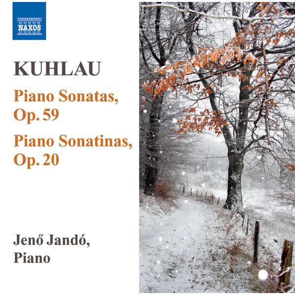 Jenő Jandó - KUHLAU: Piano Sonatas, Op. 59 / Piano Sonatinas, Op. 20 (Jando)