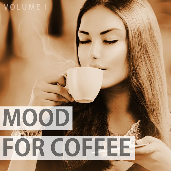 Various Artists - Mood For Coffee, Vol. 1 (Wonderful Selection Of Modern Lounge Music)
