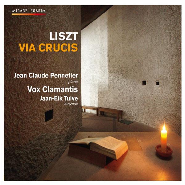 Vox Clamantis - Franz Liszt: Via crucis