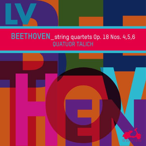 Talich Quartet - Beethoven : String Quartets Op. 18 Nos. 4, 5, 6