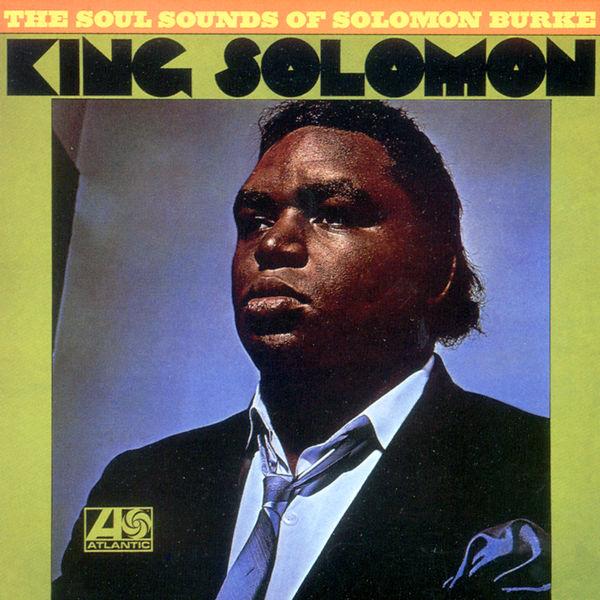 Solomon Burke - King Solomon (Édition Studio Masters)