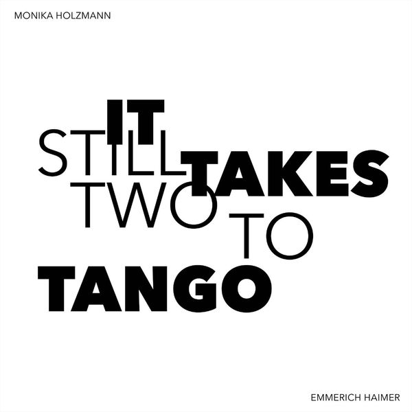 Holzmann Haimer - it still takes two to tango