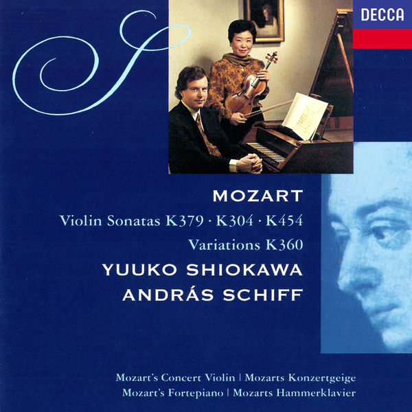 """Yuuko Shiokawa Mozart: Violin Sonatas Nos. 21, 27 & 32; Six Variations on """"Hélas, j'ai perdu mon amant"""""""