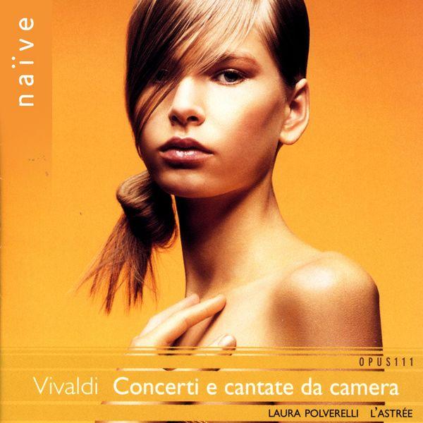 Laura Polverelli - Vivaldi: Concerti e cantate da camera