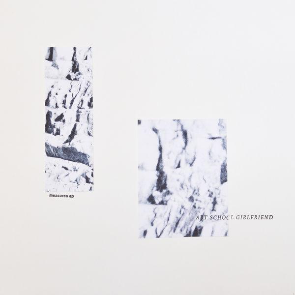 Art School Girlfriend - Measures - EP
