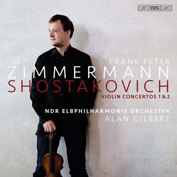 Frank Peter Zimmermann - Shostakovich: Violin Concertos Nos. 1 & 2