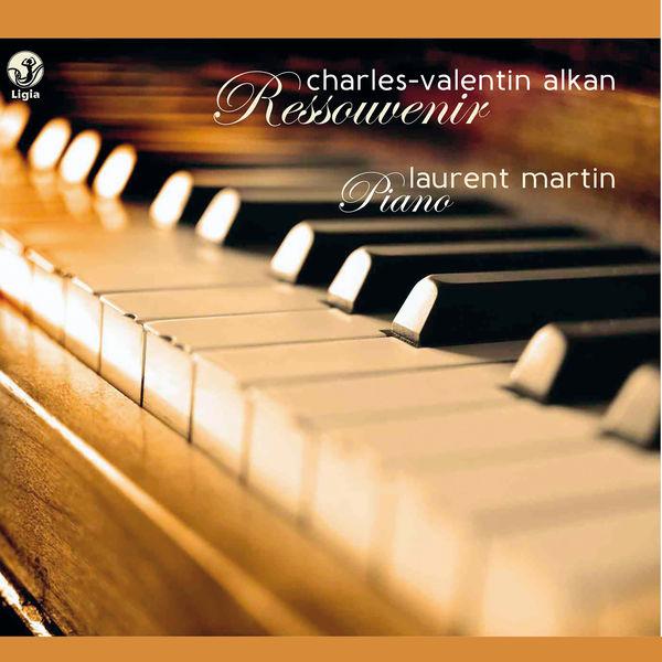Laurent Martin - Alkan: Ressouvenir (Works for piano)