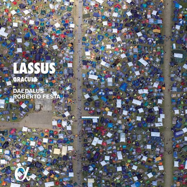 Daedalus - Roland de Lassus : Oracula