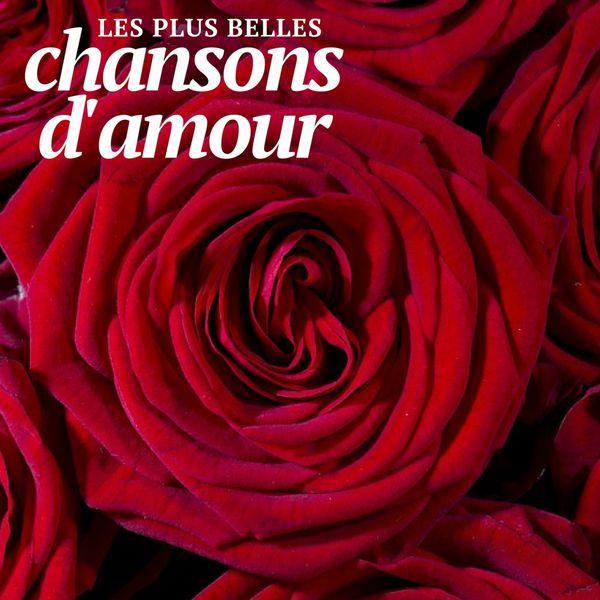 les plus belles chansons d 39 amour various artists t l charger et couter l 39 album. Black Bedroom Furniture Sets. Home Design Ideas