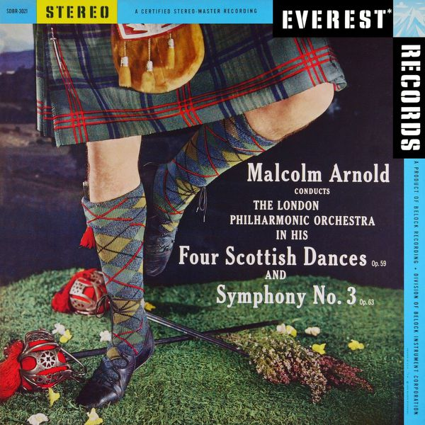 London Philharmonic Orchestra - Arnold: 4 Scottish Dances & Symphony No. 3 (Transferred from the Original Everest Records Master Tapes)