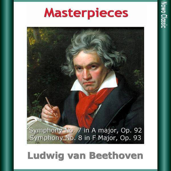 NBC Symphony Orchestra - L. van Beethoven: Masterpieces, Symphony No. 7 in A major, Op. 92 - Symphony No. 8 in F Major, Op. 93