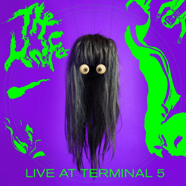 The Knife|Live at Terminal 5