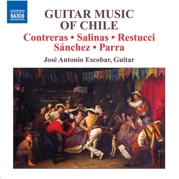 José Antonio Escobar - ESCOBAR, Jose Antonio: Guitar Music of Chile